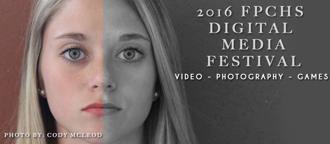 2016 Digital Media Festival