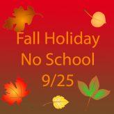 No School 9/25