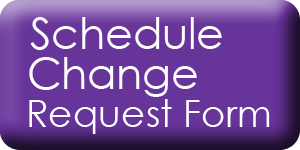 Schedule Change Request Forms