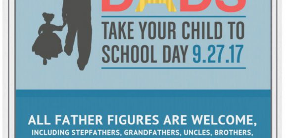 Dads take your child to school day!